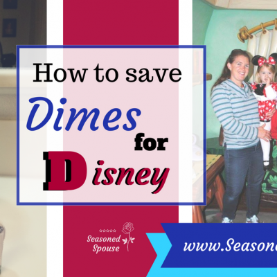 How to Save Dimes for Disney