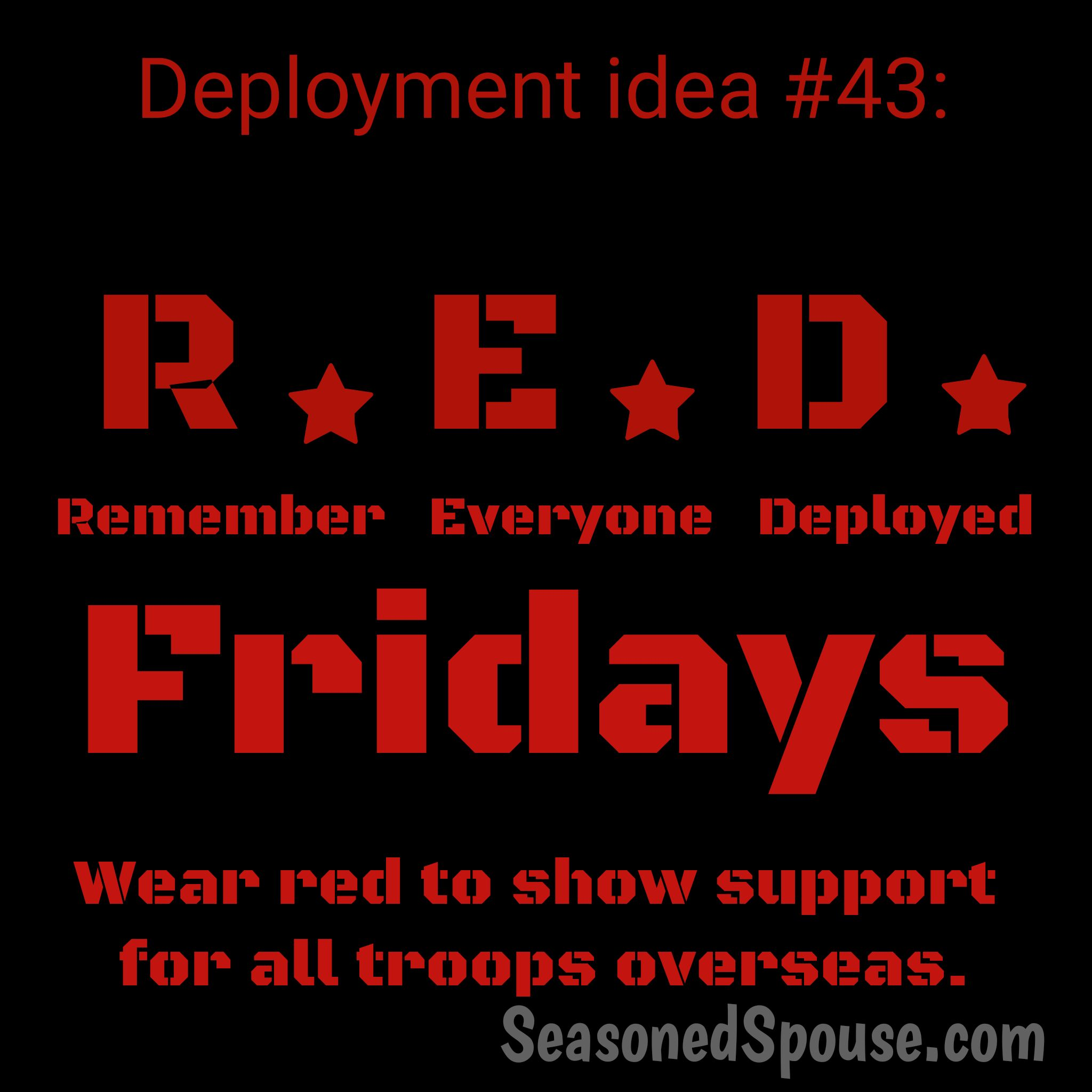 What are R.E.D. Fridays for a military deployment? Will you wear red to show that you support the military?