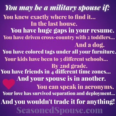 You might be a Military Spouse if…