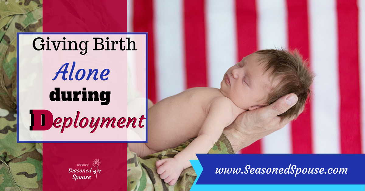 If you will give birth alone during deployment, here are some tips for handling birth alone.