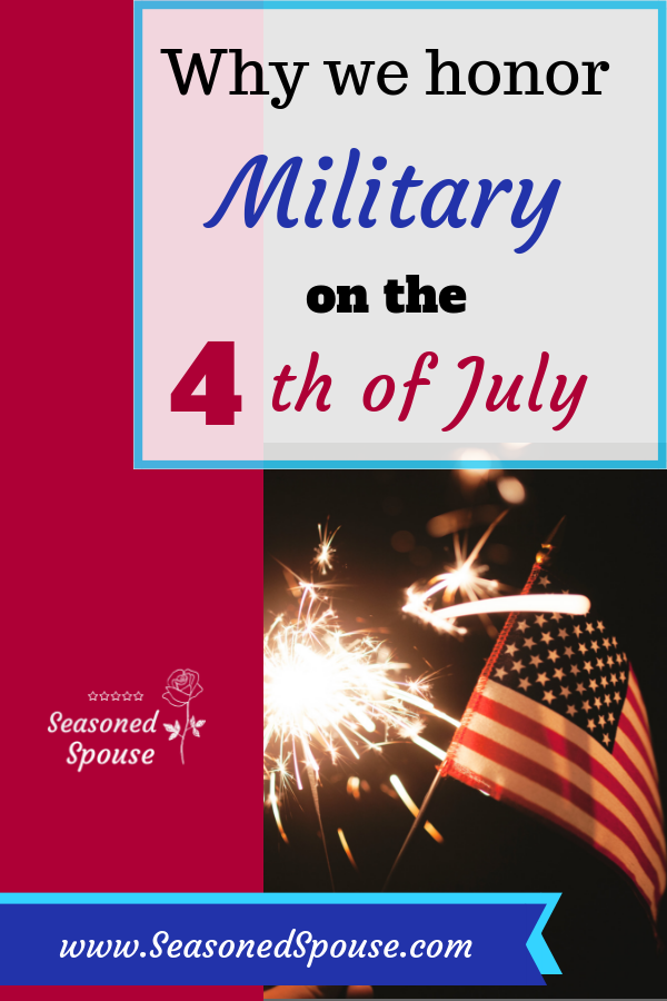 Honor military on the 4th of July