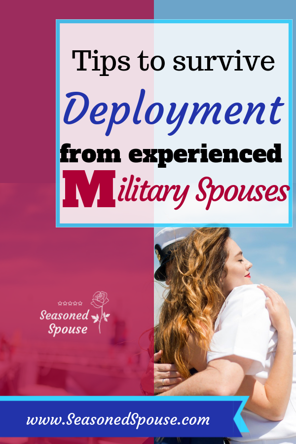 Here's the deployment advice you need, from military spouses who have gone through deployment.