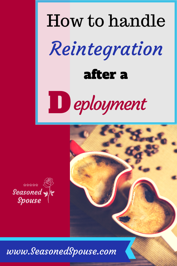 Everything you need to know about Reintegration after deployment for military spouses