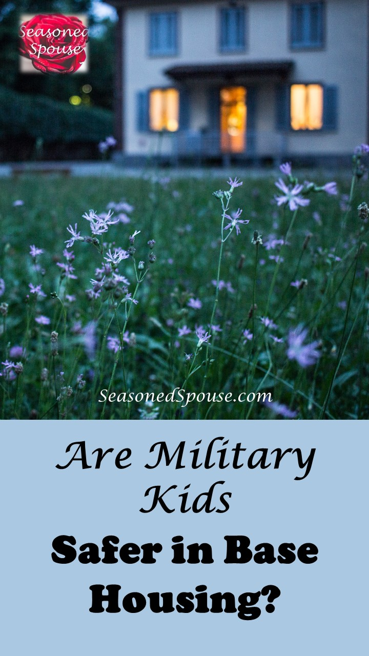 Safety Guidelines for Kids in Military Base Housing. Can we all agree on these?