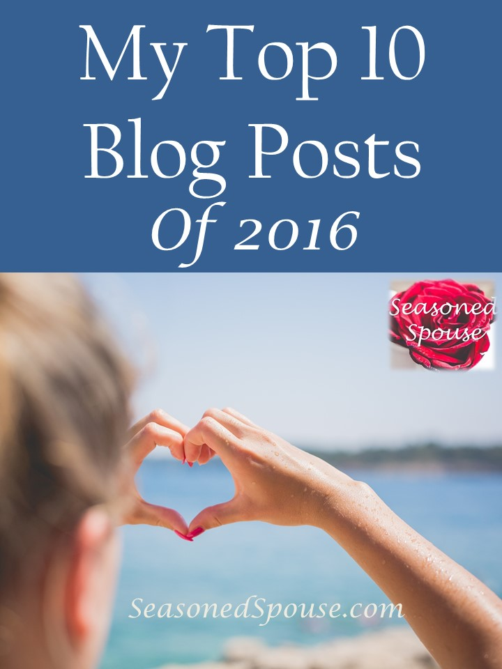 The best blog posts from The Seasoned Spouse in 2016