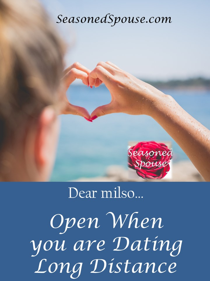 To every milso: Open when you are dating long distance, to learn how to survive military relationships.