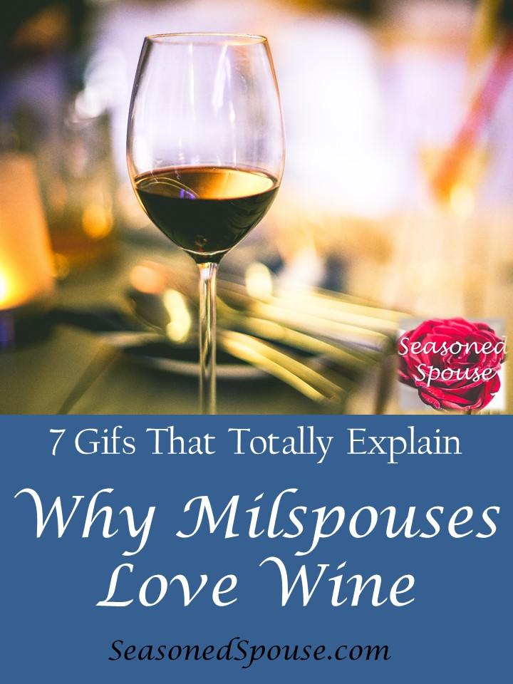 Milspouses love wine