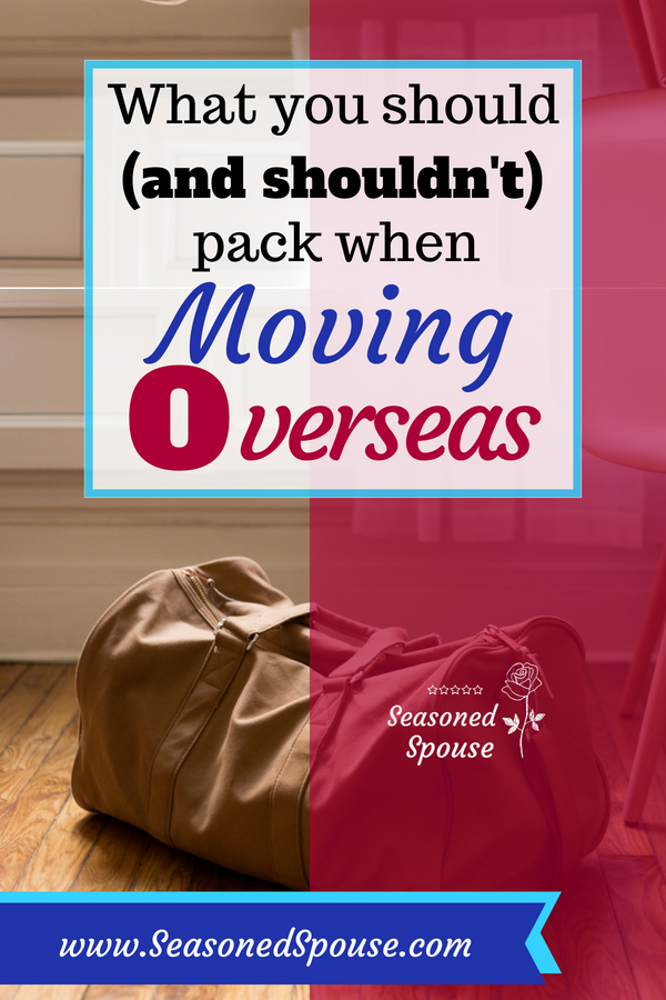 Here's what to pack (and what not to pack) when moving overseas on a military PCS overseas.