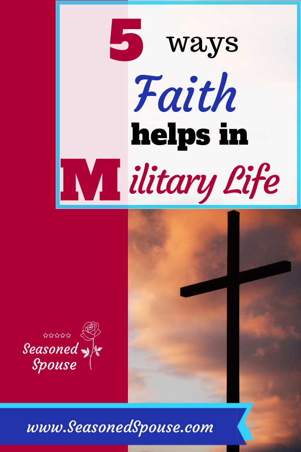Here are 5 ways having faith can help a military spouse