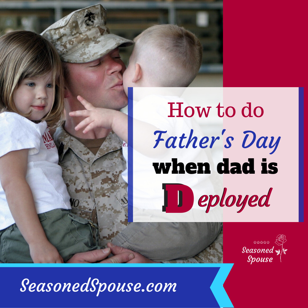 Father's Day deployment