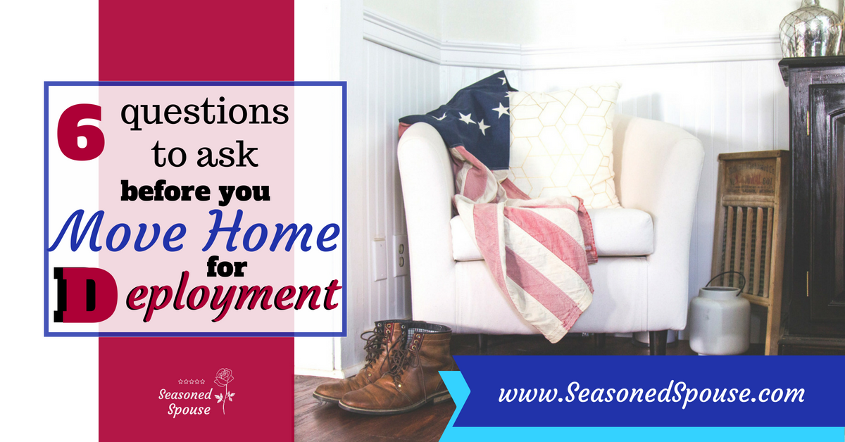 Ask these important questions when deciding where to live during deployment.