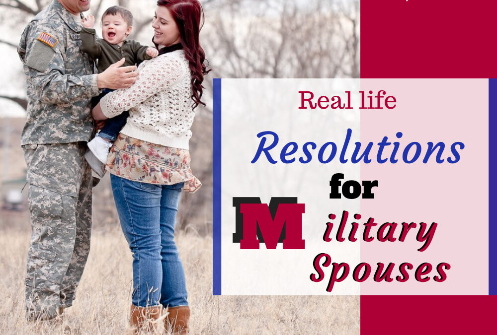 Military spouses don't need New Year's resolutions