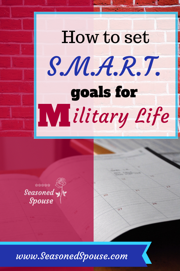 Set these smart goals during deployment or military life