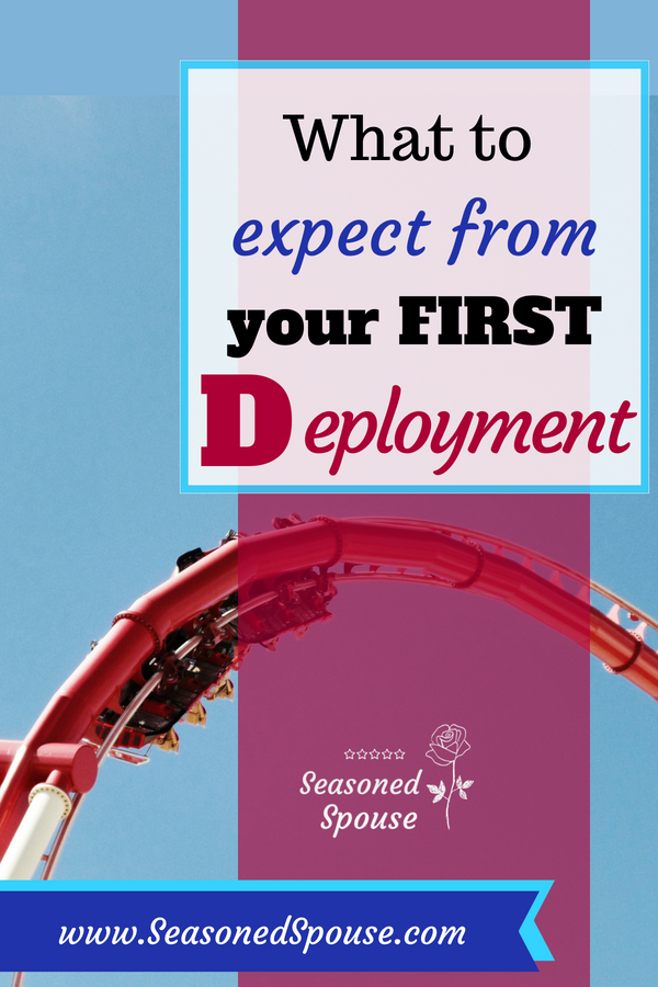 The first deployment is the hardest. Here's what to expect during your first deployment as a military spouse or significant other.