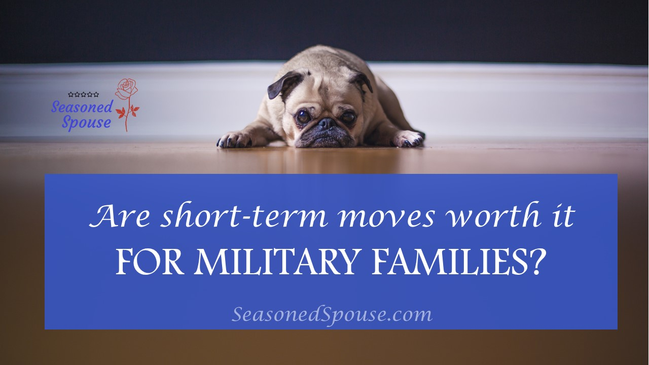 Short term moves are challenging for military families doing back to back PCS moves.