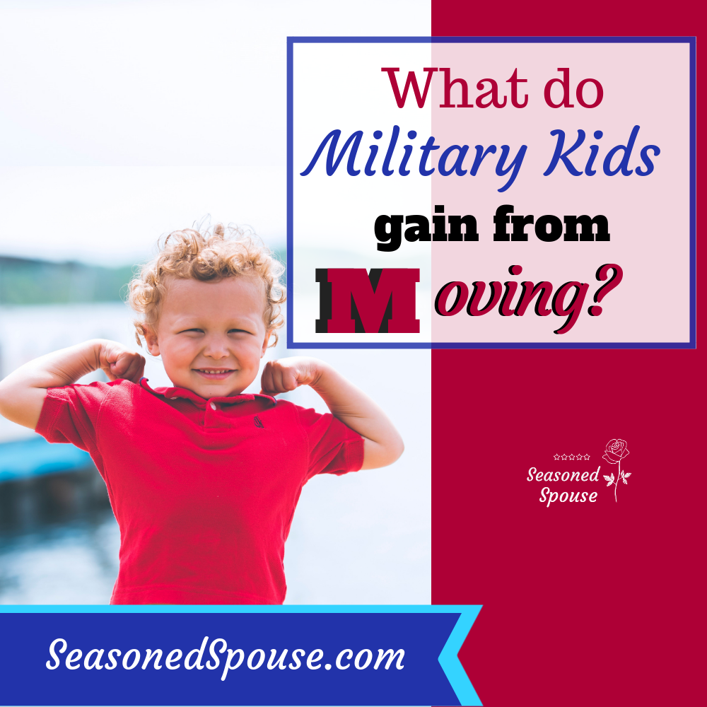 What military kids gain from all the moves