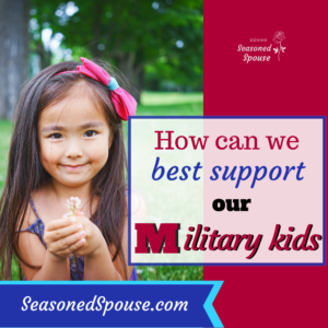 How to best support military kids through military life challenges