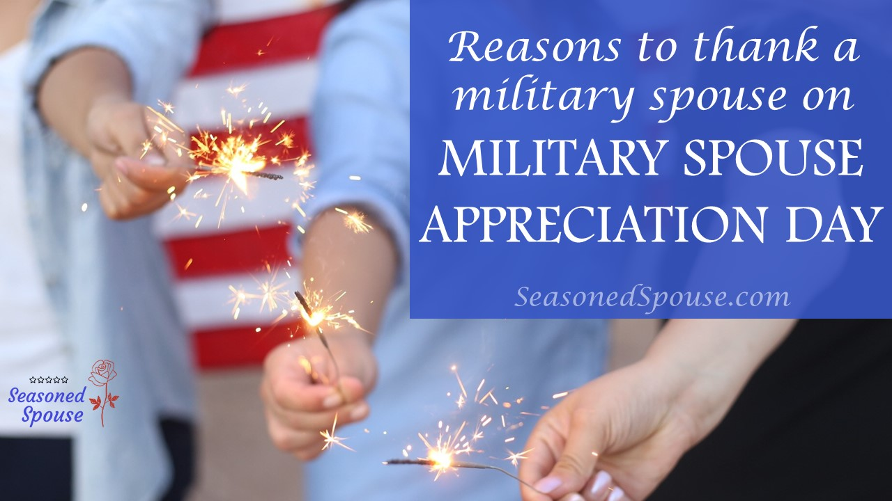 Military Spouse Appreciation Day: Honoring Military Spouses