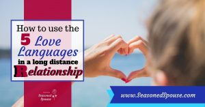 Learn to use the 5 love languages in a long distance relationship