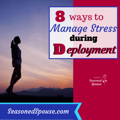 8 Ways to Manage Stress during Deployment